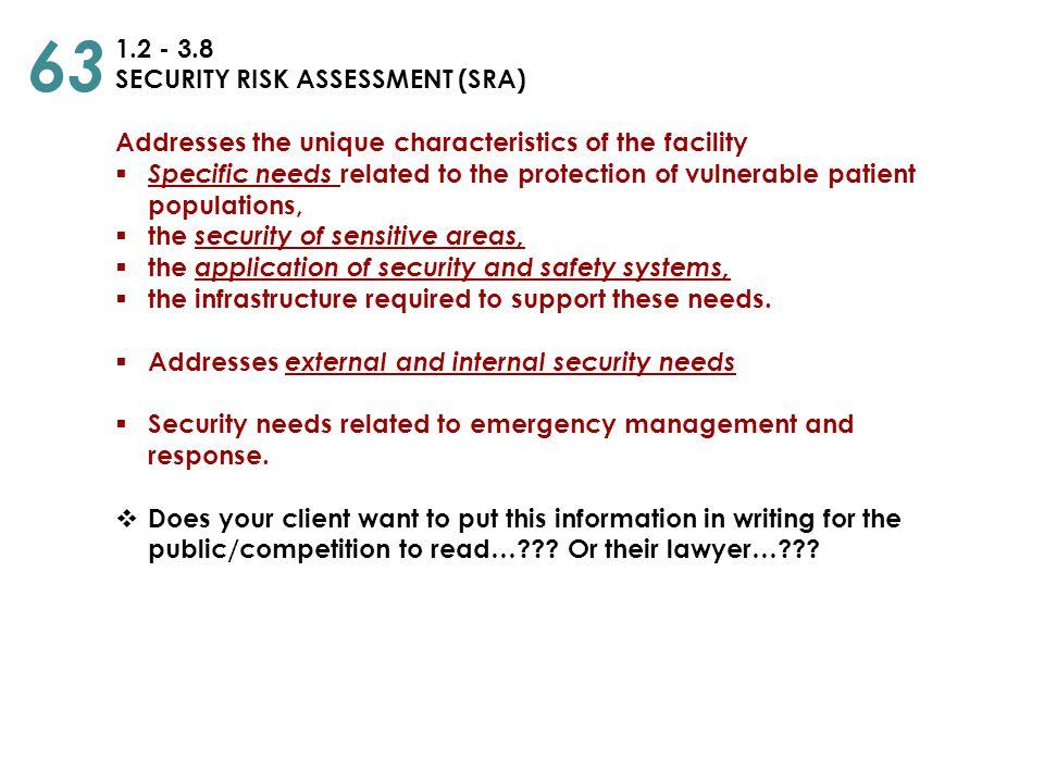 63 1.2 - 3.8 SECURITY RISK ASSESSMENT (SRA)