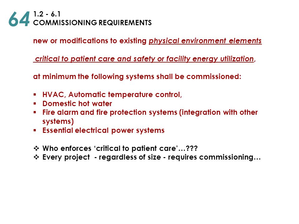 64 1.2 - 6.1 COMMISSIONING REQUIREMENTS