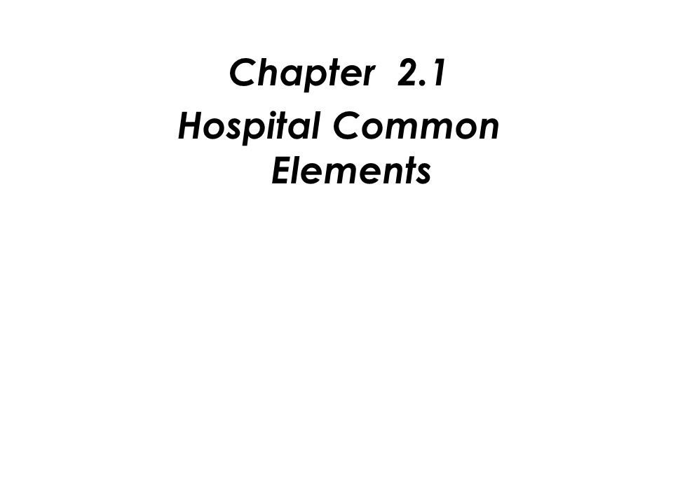 Hospital Common Elements