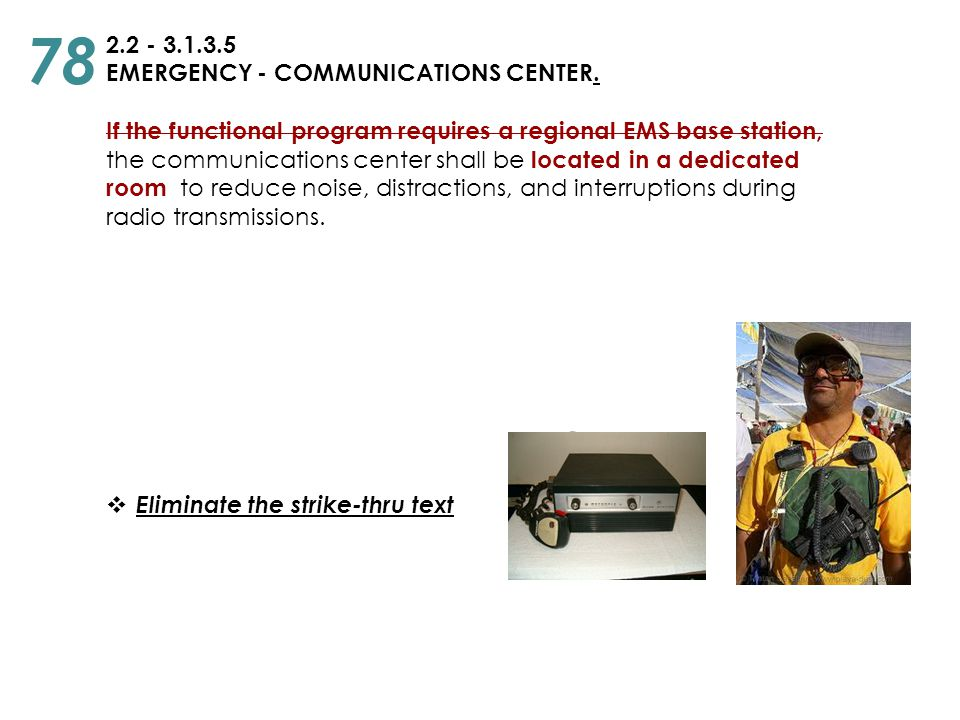 78 2.2 - 3.1.3.5 EMERGENCY - COMMUNICATIONS CENTER.