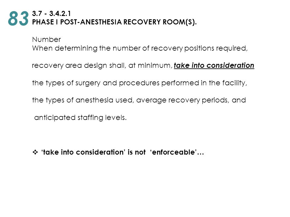 83 3.7 - 3.4.2.1 PHASE I POST-ANESTHESIA RECOVERY ROOM(S). Number