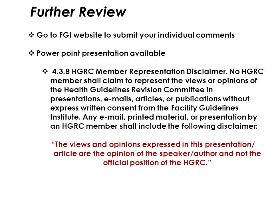 Further Review Go to FGI website to submit your individual comments