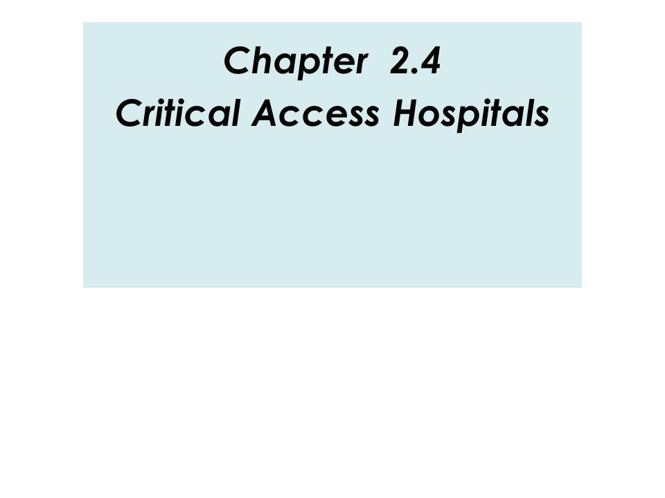 Critical Access Hospitals