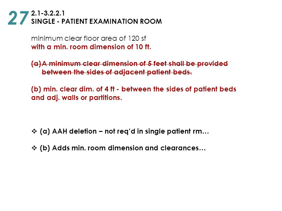 27 2.1-3.2.2.1 SINGLE - PATIENT EXAMINATION ROOM