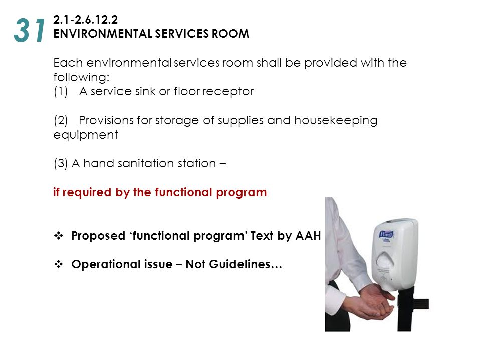 31 2.1-2.6.12.2 ENVIRONMENTAL SERVICES ROOM
