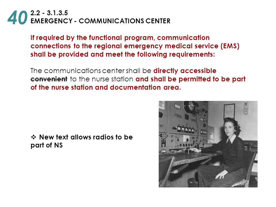 40 2.2 - 3.1.3.5 EMERGENCY - COMMUNICATIONS CENTER
