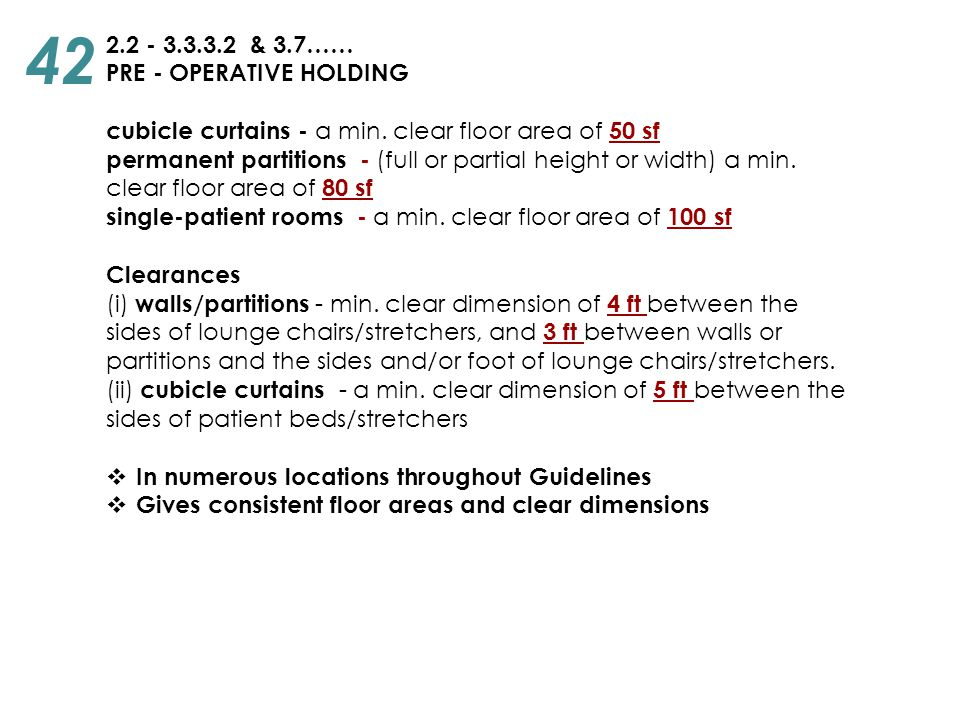 42 2.2 - 3.3.3.2 & 3.7…… PRE - OPERATIVE HOLDING
