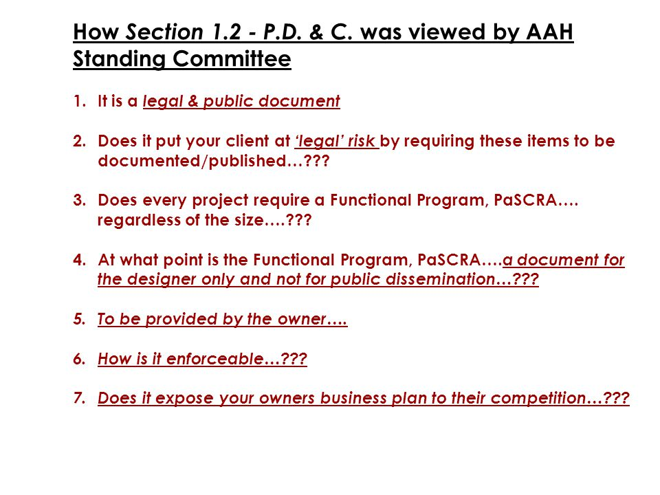 How Section 1.2 - P.D. & C. was viewed by AAH Standing Committee