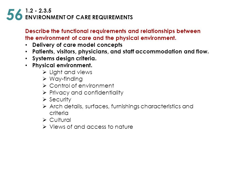 56 1.2 - 2.3.5 ENVIRONMENT OF CARE REQUIREMENTS