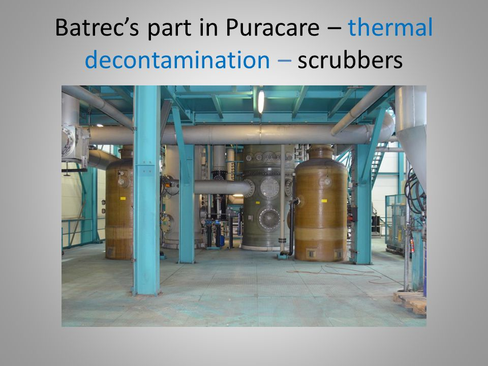 Batrec's part in Puracare – thermal decontamination – scrubbers