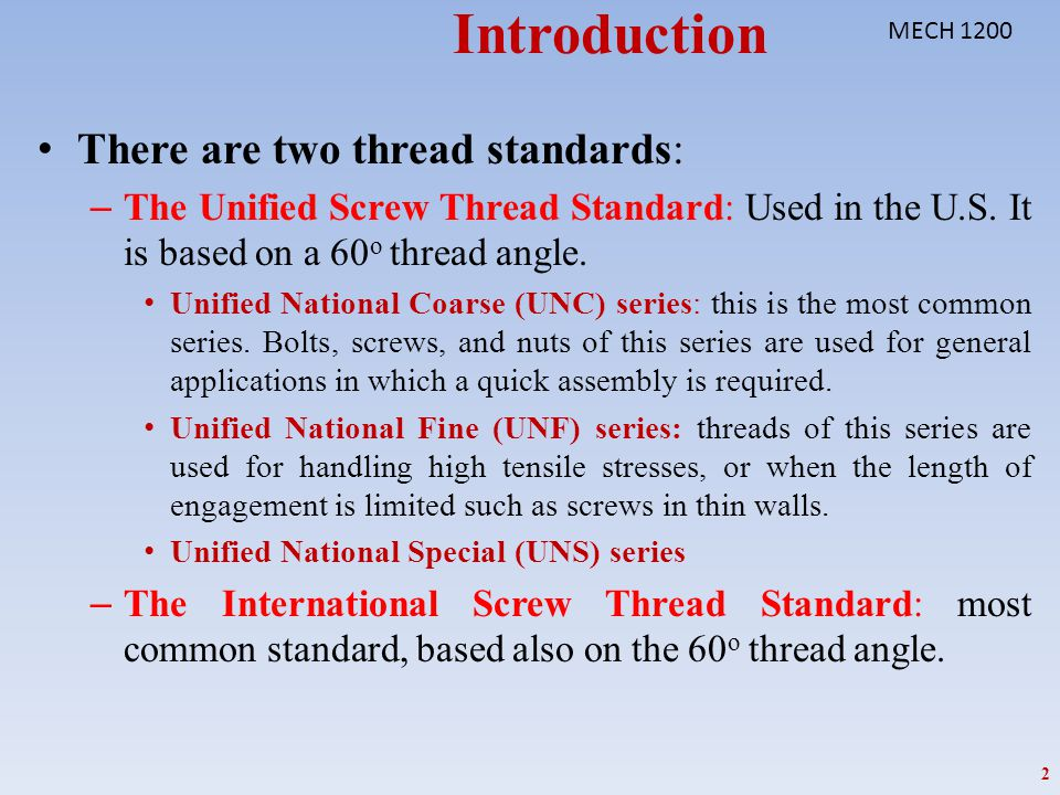 Introduction There are two thread standards: