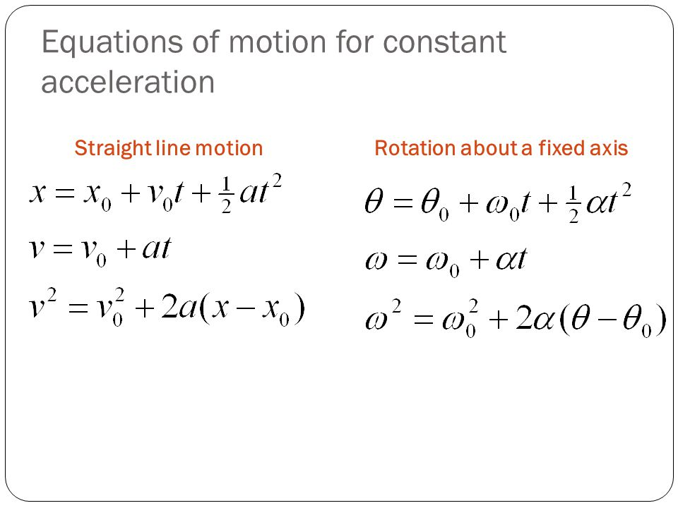 Equations of motion for constant acceleration
