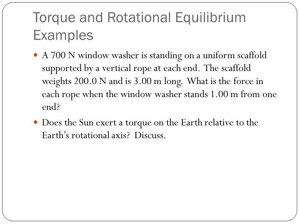 Torque and Rotational Equilibrium Examples