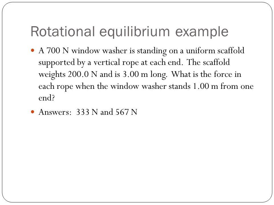 Rotational equilibrium example