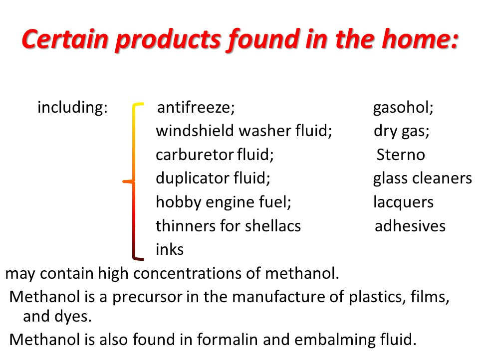 Certain products found in the home: