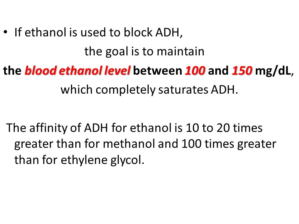 If ethanol is used to block ADH,