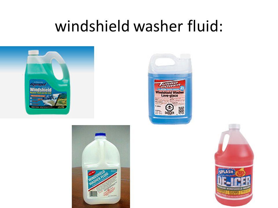 windshield washer fluid: