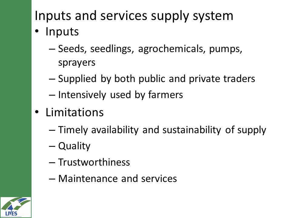 Inputs and services supply system