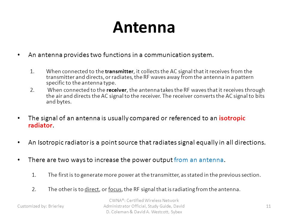 Antenna An antenna provides two functions in a communication system.