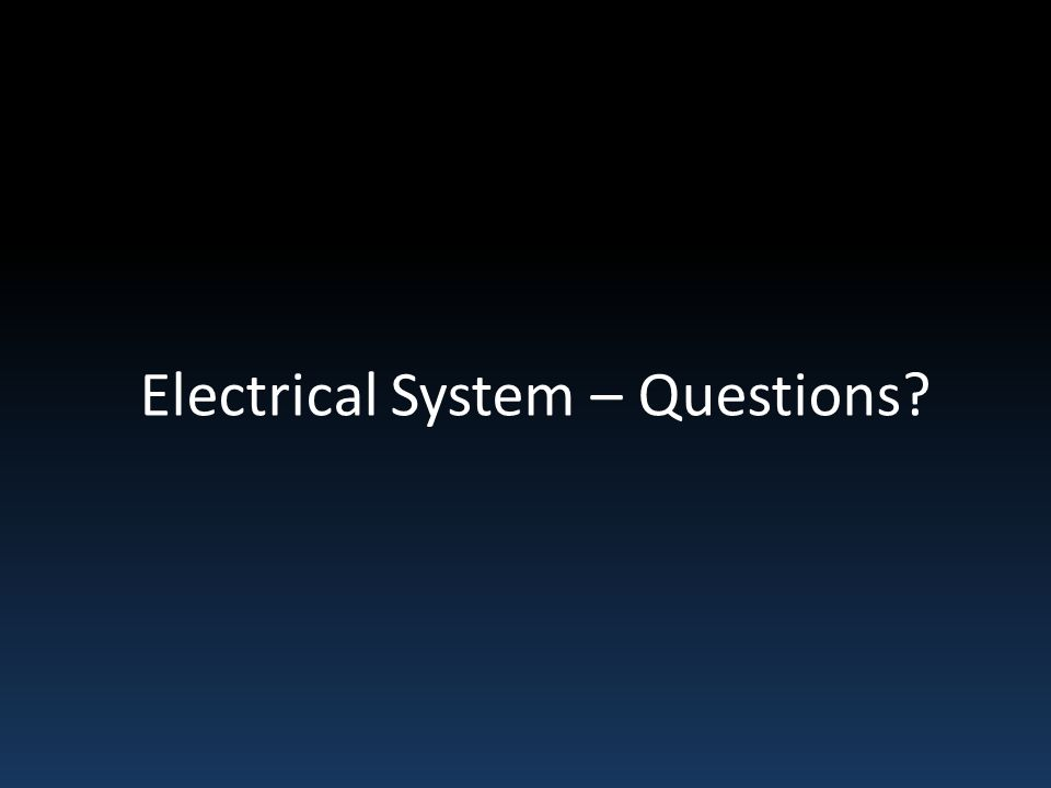 Electrical System – Questions