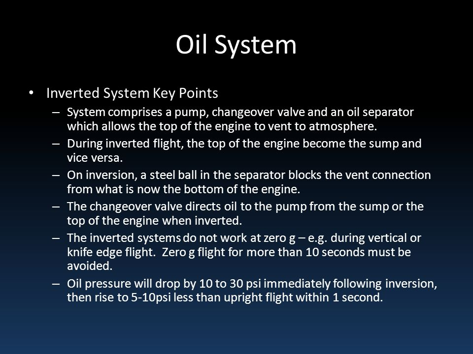 Oil System Inverted System Key Points