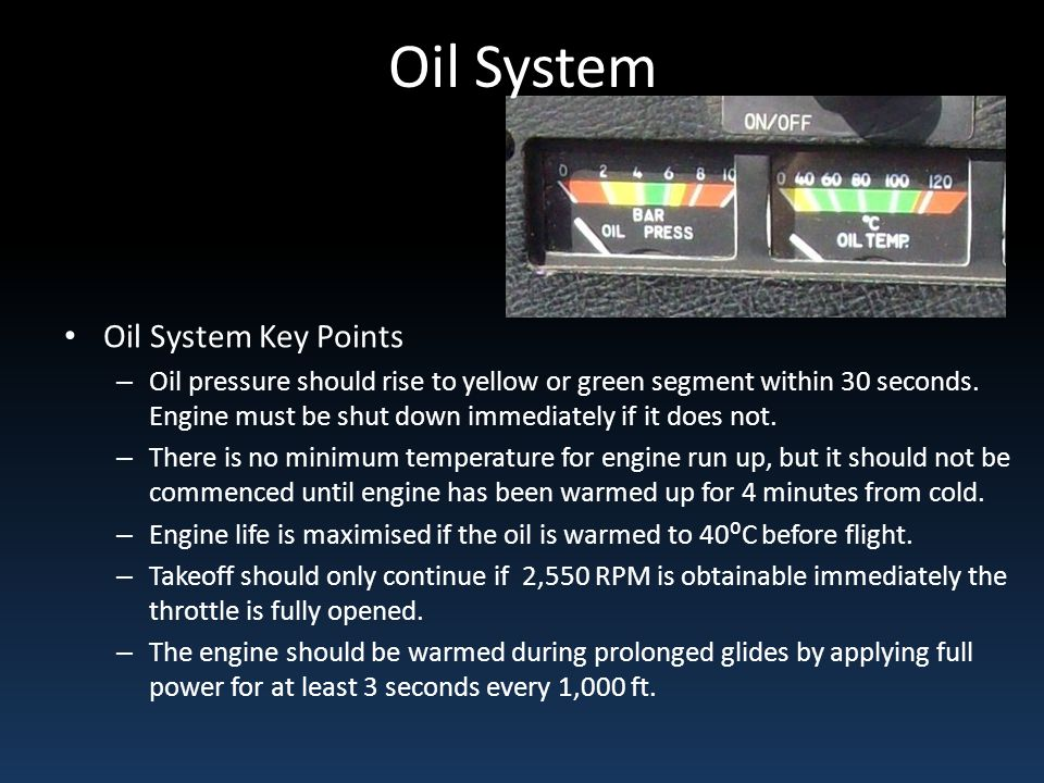 Oil System Oil System Key Points