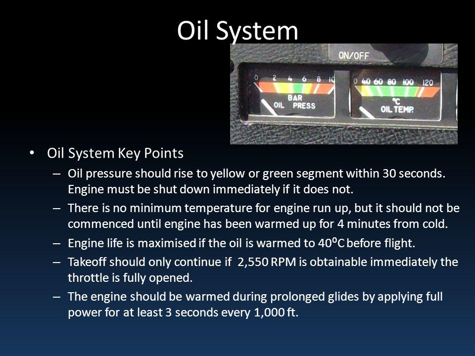 Oil System Oil System Key Points