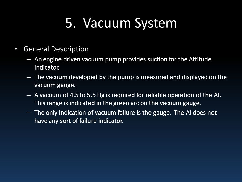 5. Vacuum System General Description