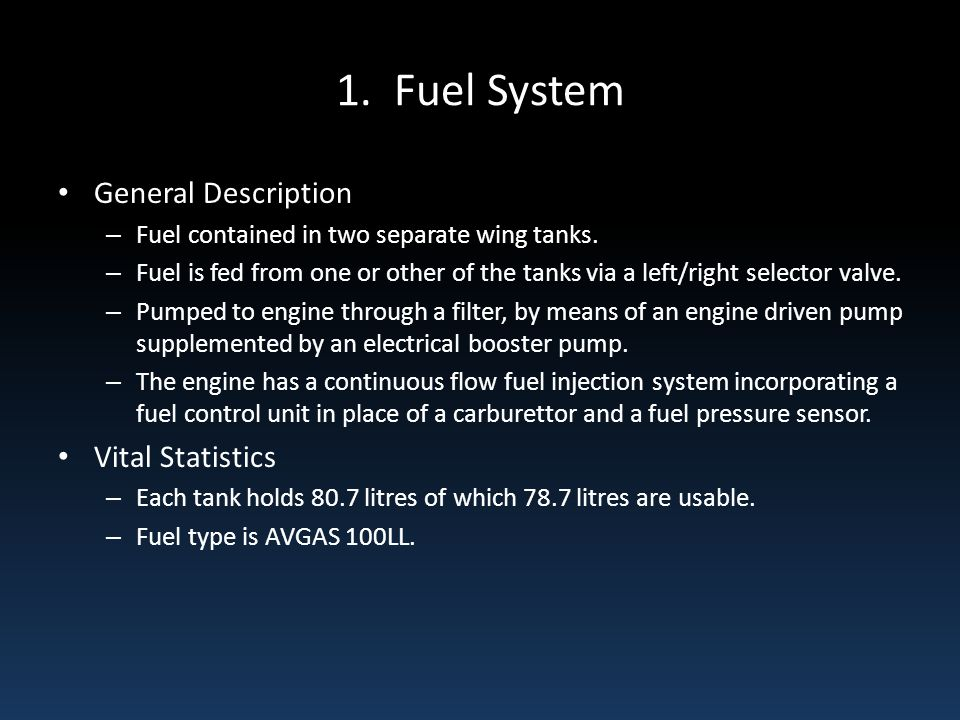 1. Fuel System General Description Vital Statistics