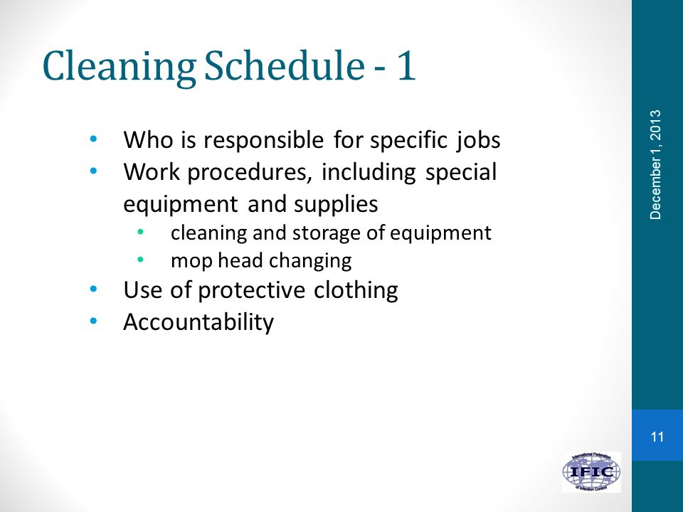 Cleaning Schedule - 1 Who is responsible for specific jobs
