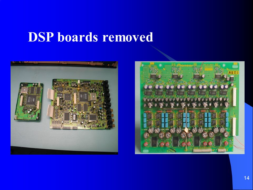 DSP boards removed