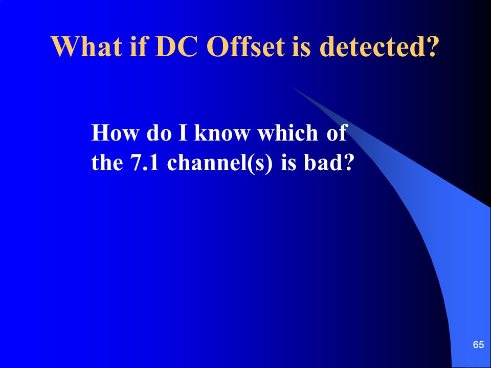What if DC Offset is detected