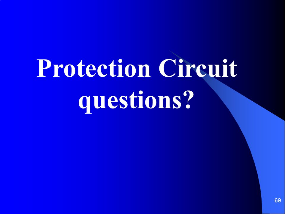 Protection Circuit questions