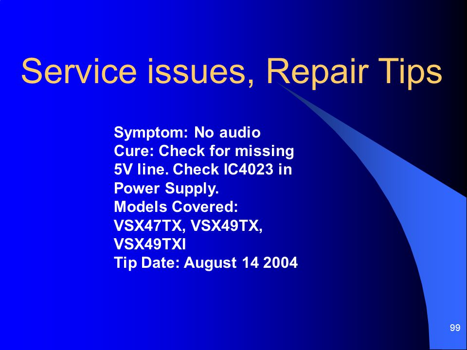 Service issues, Repair Tips