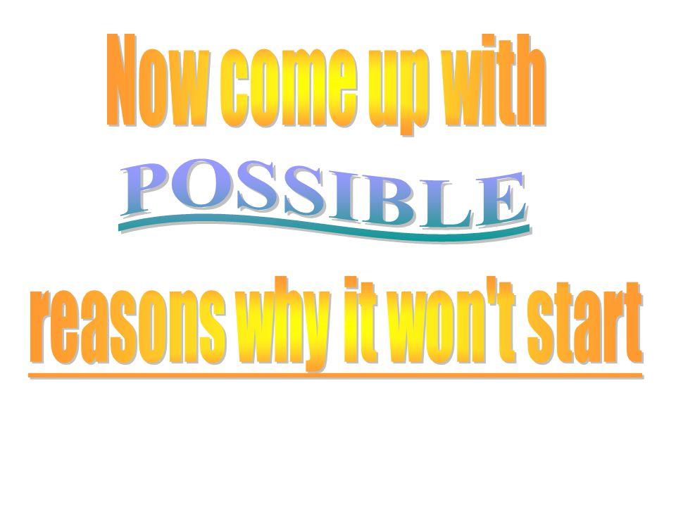 reasons why it won t start
