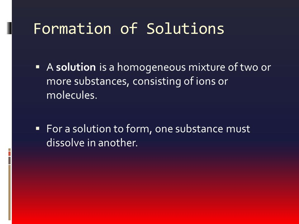 Formation of Solutions