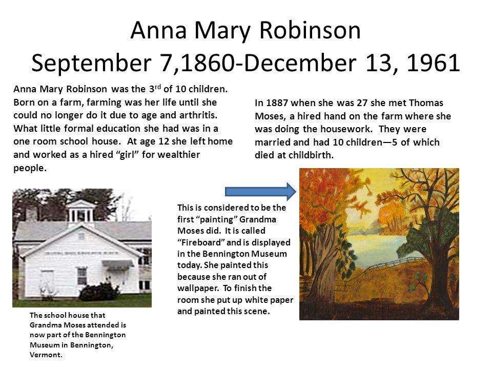 Anna Mary Robinson September 7,1860-December 13, 1961