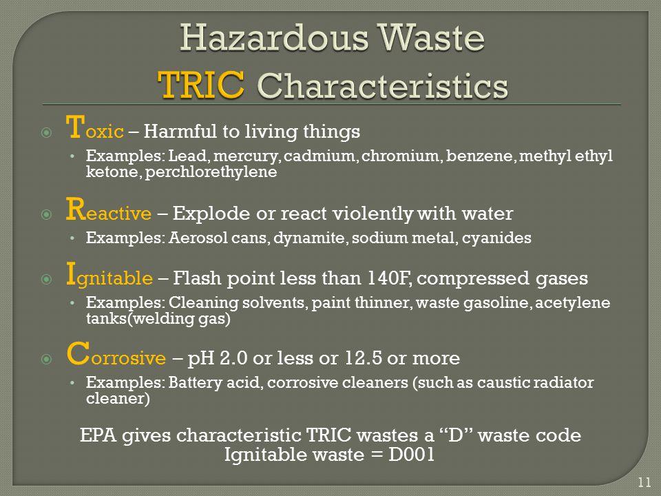 Hazardous Waste TRIC Characteristics