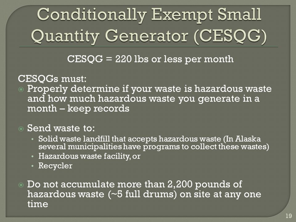 Conditionally Exempt Small Quantity Generator (CESQG)