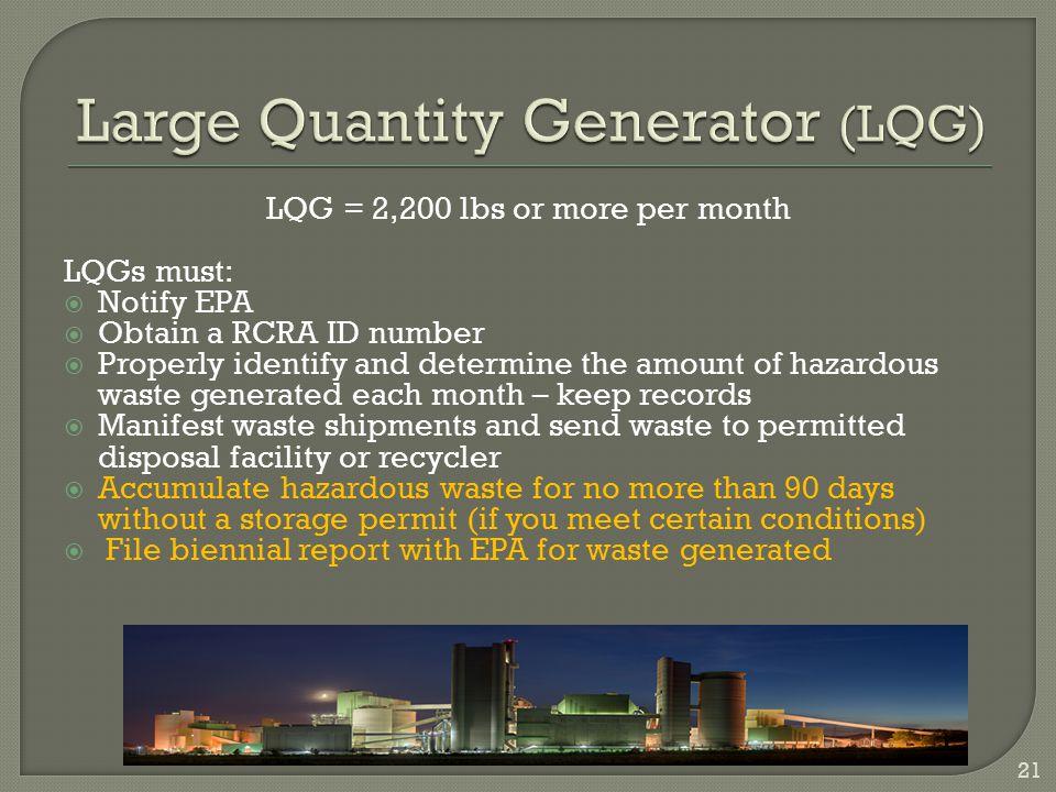 Large Quantity Generator (LQG)