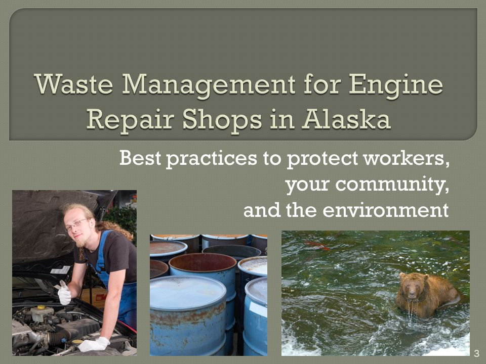 Waste Management for Engine Repair Shops in Alaska