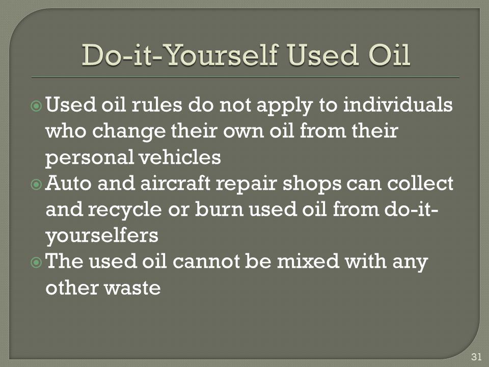 Do-it-Yourself Used Oil