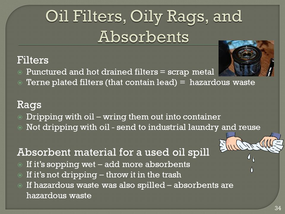 Oil Filters, Oily Rags, and Absorbents