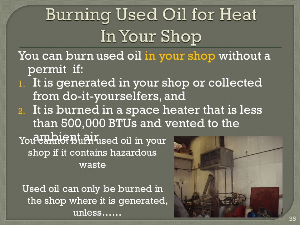 Burning Used Oil for Heat In Your Shop
