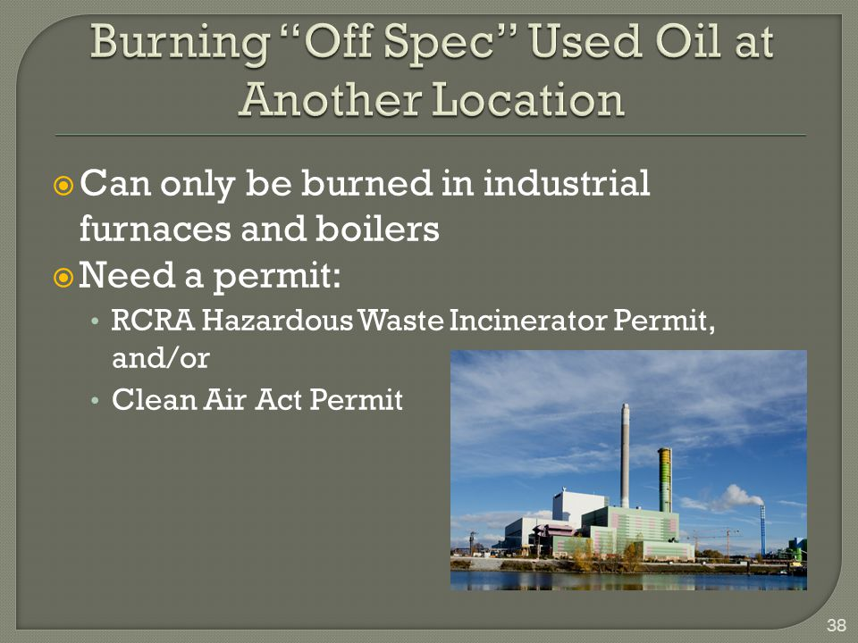 Burning Off Spec Used Oil at Another Location