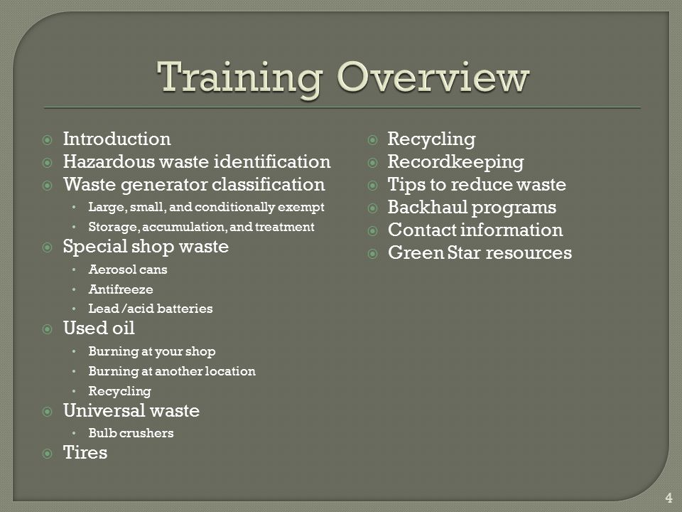 Training Overview Introduction Hazardous waste identification