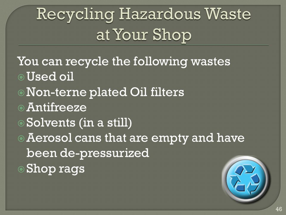 Recycling Hazardous Waste at Your Shop