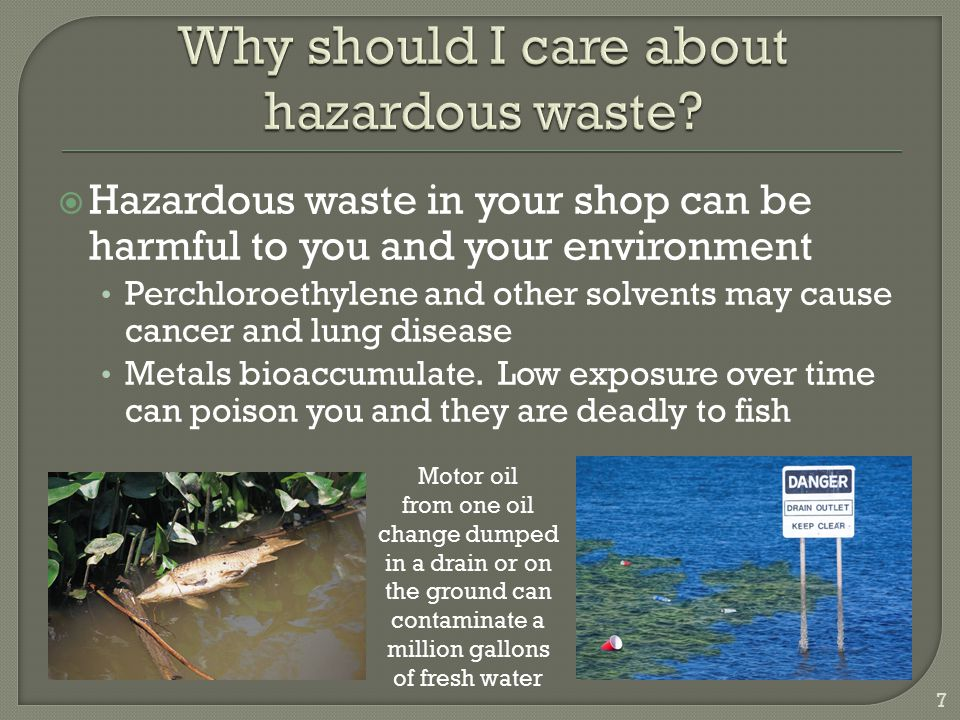 Why should I care about hazardous waste