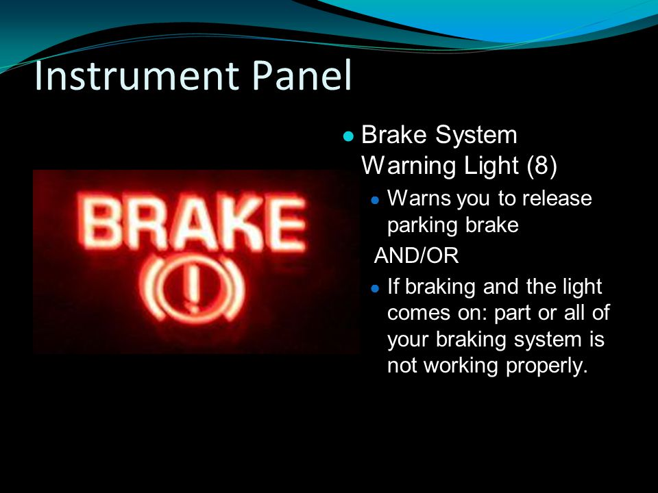 Instrument Panel Brake System Warning Light (8)