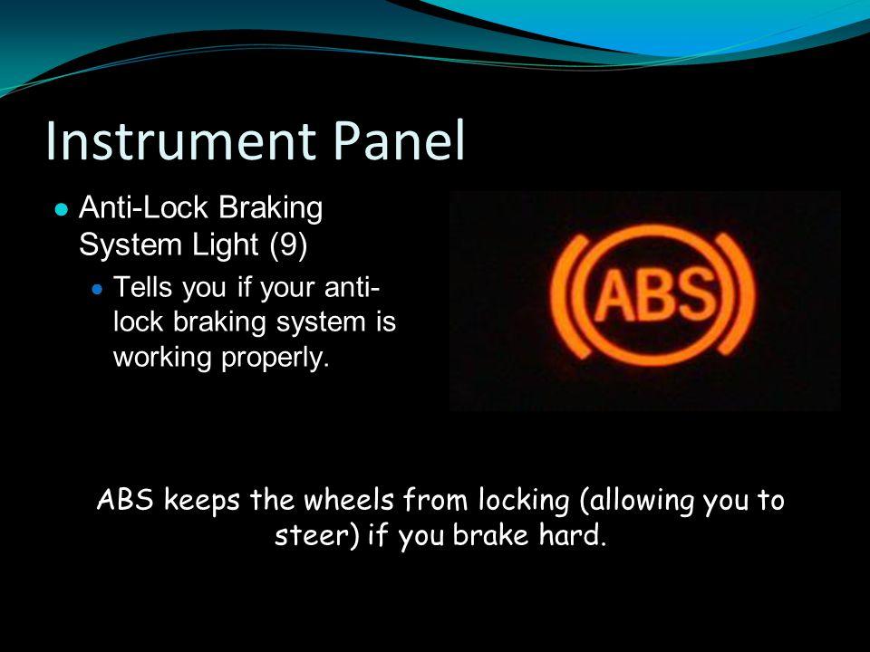 Instrument Panel Anti-Lock Braking System Light (9)